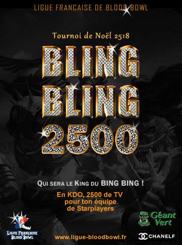 Inscrivez vous au BLING BLING 2500